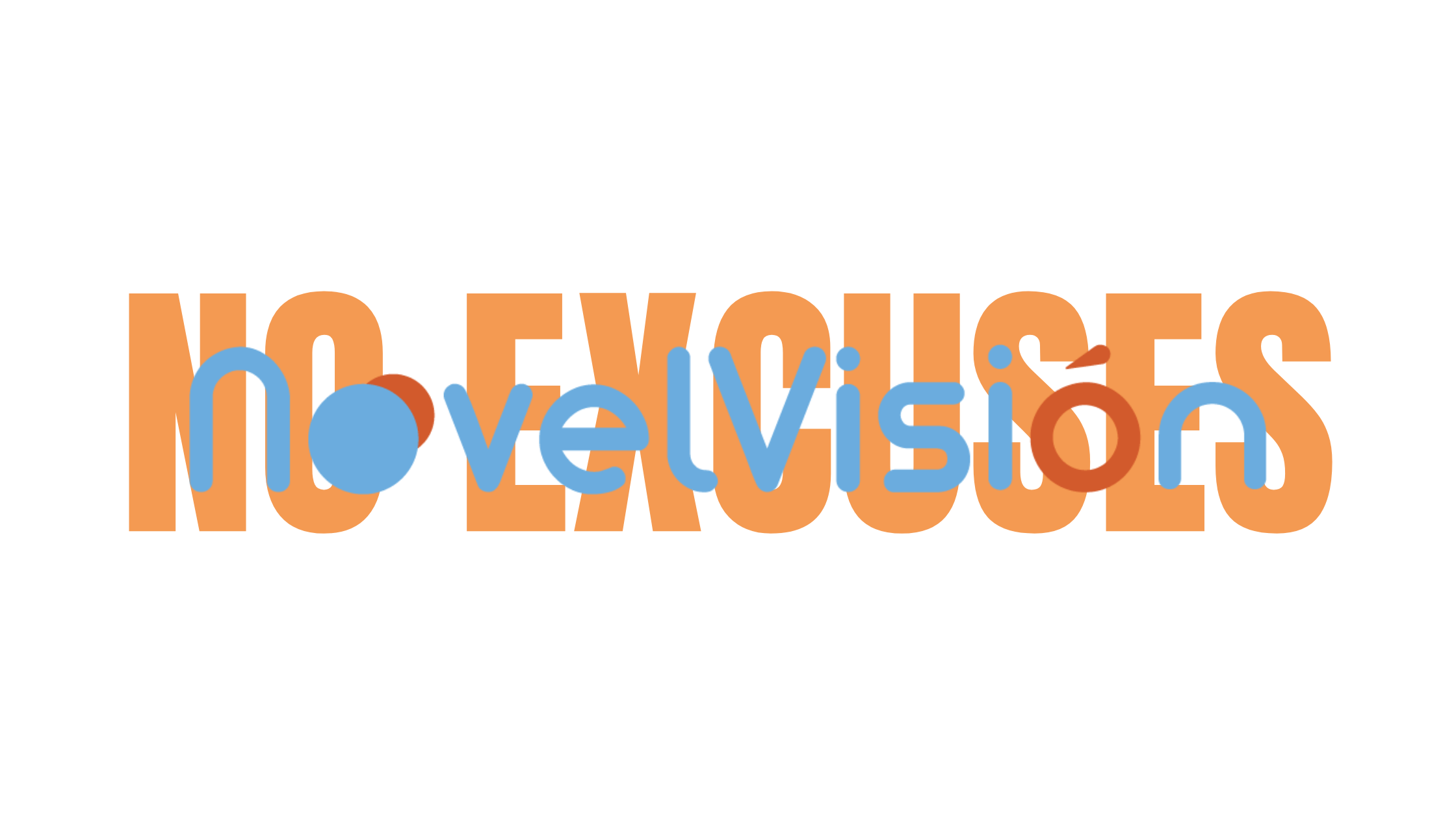 Novelvision NO-EXCUSES INICIO